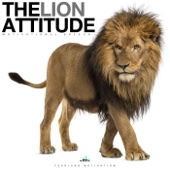 The Lion Attitude (Motivational Speech)