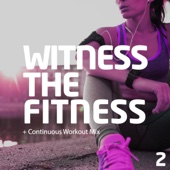 Witness the Fitness 2