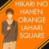 Hikari no Hahen (From