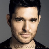 Nobody But Me (Deluxe Version) - Michael Bublé Cover Art