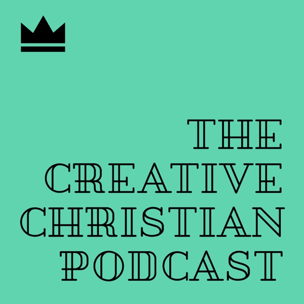 The Creative Christian Podcast