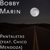 Pantaletas (feat. Chico Mendoza) - Single