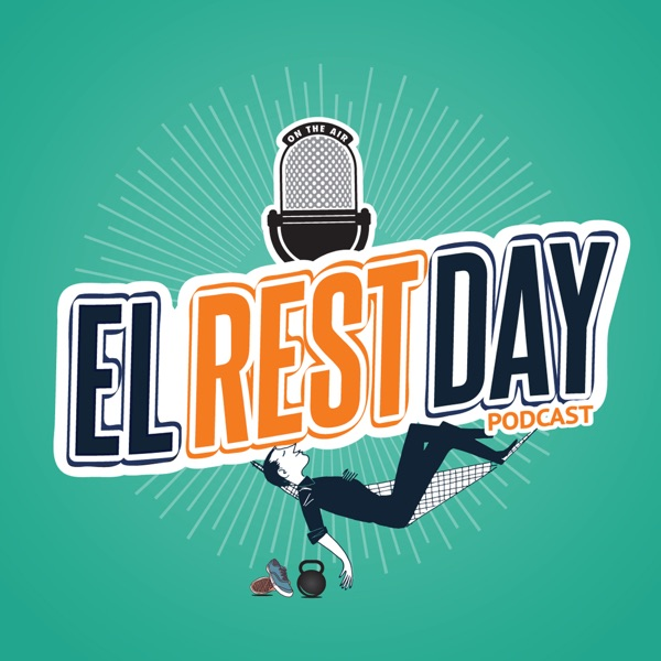 El Rest Day Podcast