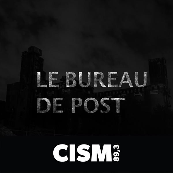 CISM 89.3 : Le bureau de post