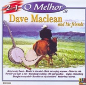 O Melhor de Dave Maclean and His Friends | Dave Maclean, Charlie B.