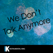 We Don't Talk Anymore (In the Style of Charlie Puth feat. Selena Gomez) [Karaoke Version]