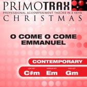 O Come O Come Emmanuel - Contemporary Style - Christmas Primotrax - Performance Tracks - EP