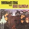It Don't Mean A Thing (If It Ain't Got That Swing) - Thelonious Monk