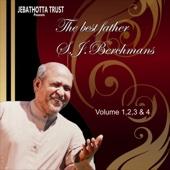 The Best of Fr. S. J. Berchmans, Vol. 1, 2, 3 & 4 (Jebathotta Jeyageethangal Songs)