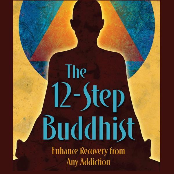 the 12-Step Buddhist Podcast