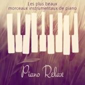 Piano relax: Les plus beaux morceaux instrumentaux de piano - Musique de détente, Lounge piano jazz, Piano bar, Après le travail, Pour les femme enceinte et bébé sommeil