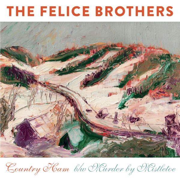 Country Ham - Single | The Felice Brothers