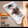 Baby No Me Llame - Single