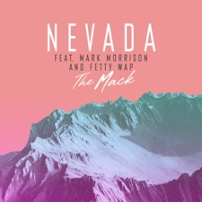 The Mack (feat. Mark Morrison & Fetty Wap) by Nevada