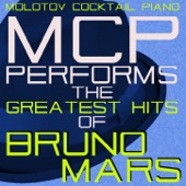Molotov Cocktail Piano - MCP Performs the Greatest Hits of Bruno Mars  artwork