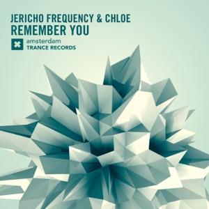 Jericho Frequency & Chloe - Remember You (Original Mix)
