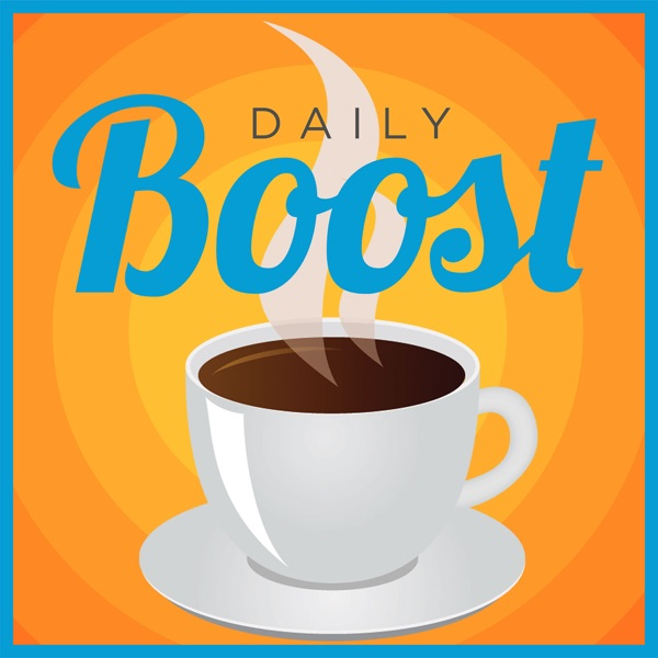The Daily Boost: Best Daily Motivation | Life | Career | Goal Setting | Health | Law of Attraction | Network Marketing