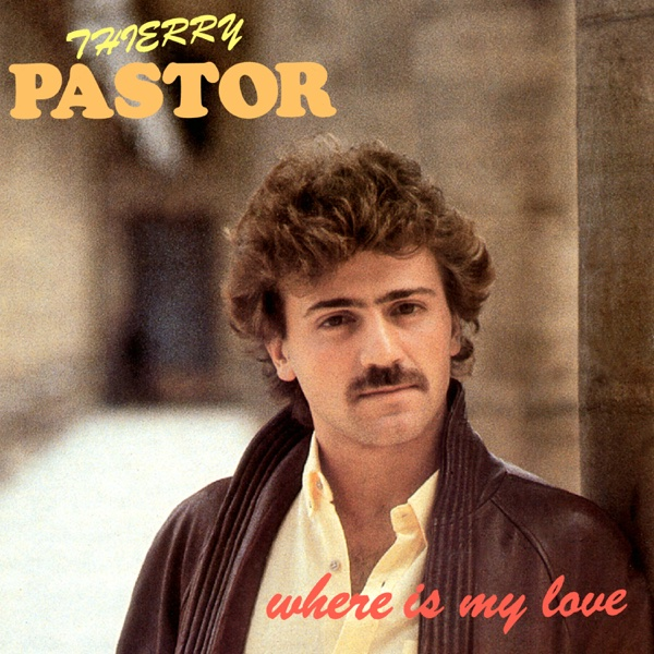 Where is My Love / Le Grand Show - EP | Thierry Pastor