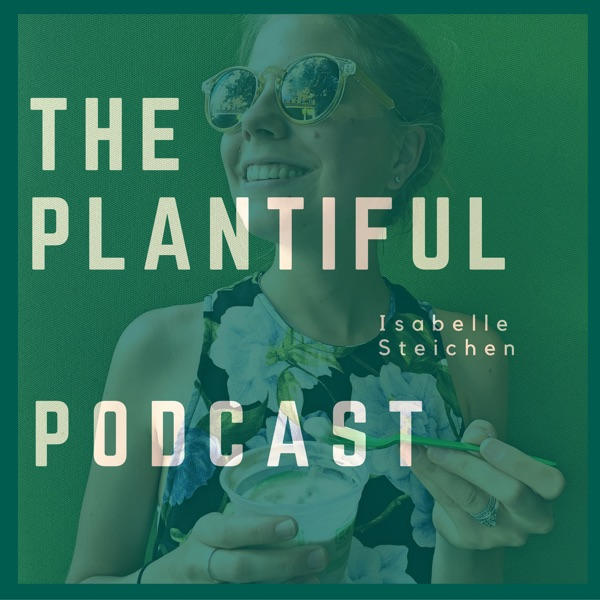 The Plantiful Podcast