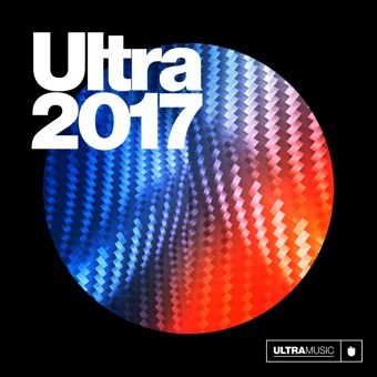 Ultra 2017 – Various Artists