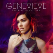 Genevieve - Show Your Colors artwork