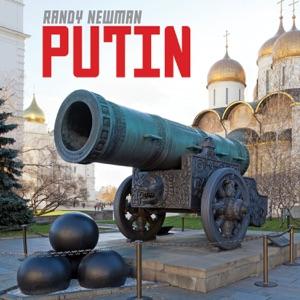 Randy Newman - Putin - Single