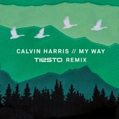Calvin Harris – My Way (Tiësto Remix) – Single [iTunes Plus AAC M4A] (2016)