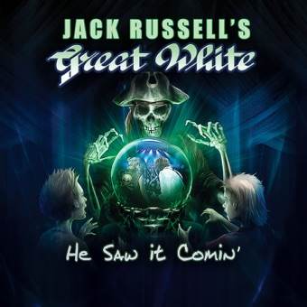 He Saw It Comin' – Jack Russell's Great White