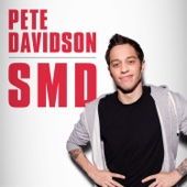 Cover to Pete Davidson's SMD