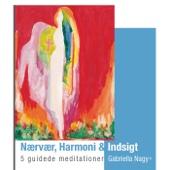 Nærvær, Harmoni og Indsigt (Meditation)