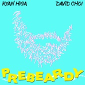 PreBeardy - Ryan Higa & David Choi