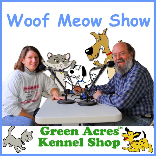 The Woof Meow Show - All About Dogs & Cats