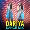 Dariya (Dance Mix)