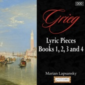 Grieg: Lyric Pieces, Books 1, 2, 3 And 4