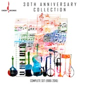 Chesky 30th Anniversary Collection: The Complete Set (1986-2016)