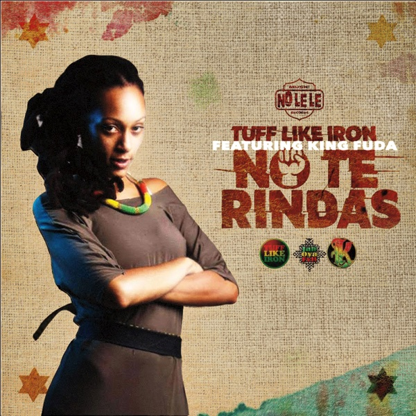 No Te Rindas (feat. King Fuda) - Single | Tuff Like Iron