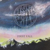 First Fall - Cosmic Fall