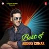 Best of Akshay Kumar