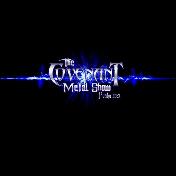 The Covenant Metal Show
