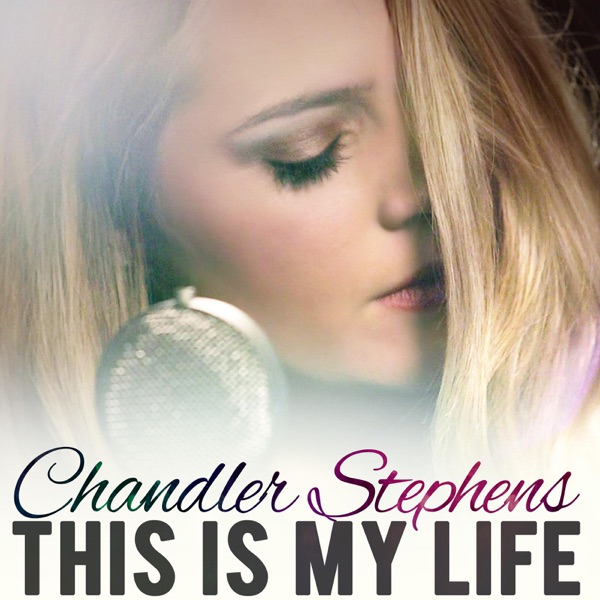 This Is My Life - EP Chandler Stephens CD cover