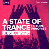 A State of Trance - Future Favorite Best of 2016