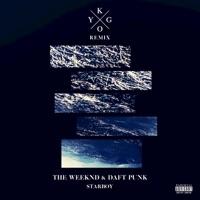 Starboy (feat. Daft Punk) [Kygo Remix] - Single - The Weeknd