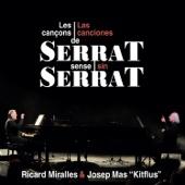 Las Canciones de Serrat Sin Serrat