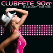 Clubfete 90er - 60 Club & Party Hits of the 90's - Various Artists