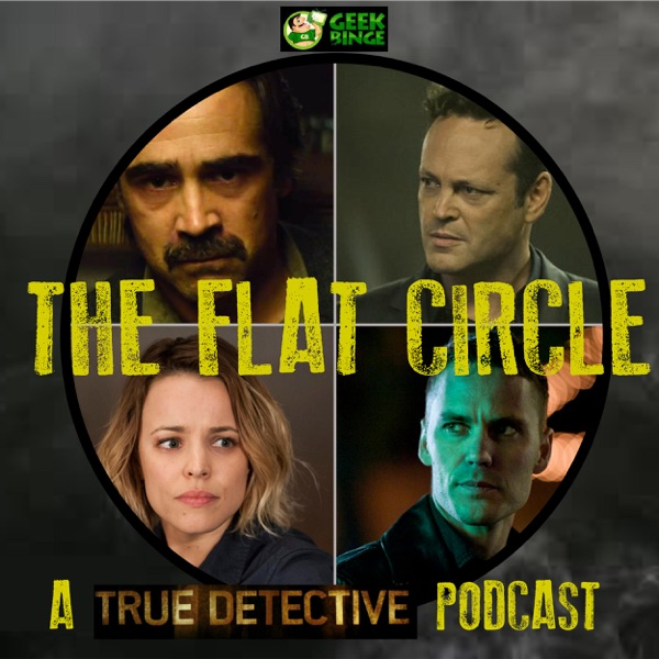 The Flat Circle: A True Detective Podcast