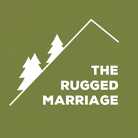 Podcast cover art for The Rugged Marriage
