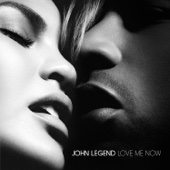 Love Me Now - John Legend Cover Art