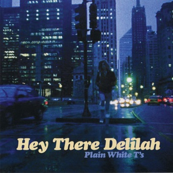 Hey There Delilah – EP