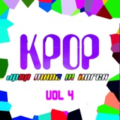 KPOP: J-Pop Made In Korea, Vol. 4