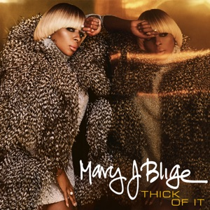 Mary J. Blige - Mirage (CDQ)
